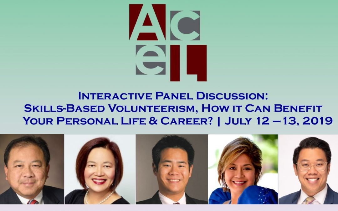 Interactive Panel Discussion #ACEL2019: Skills-Based Volunteerism, How it Can Benefit Your Personal Life & Career?